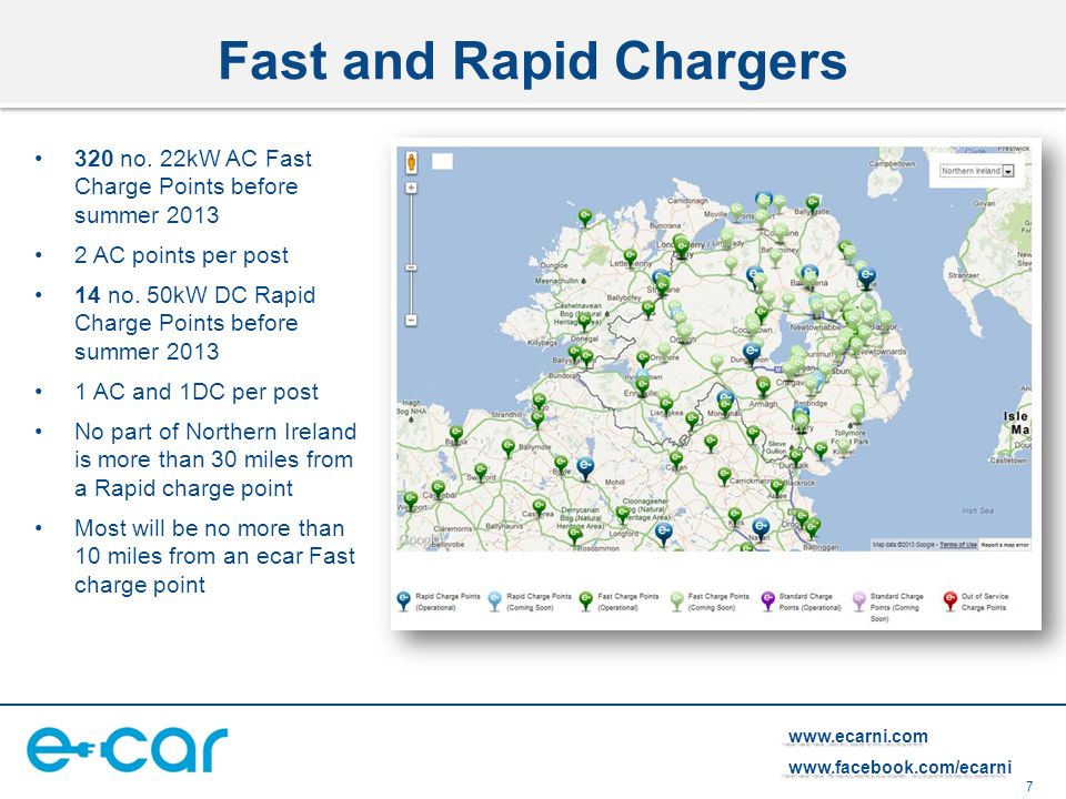 7 www.ecarni.comwww.facebook.com/ecarni Fast and Rapid Chargers 320 no. 22kW AC Fast Charge Points before summer 2013 2 AC points per post 14 no. 50kW