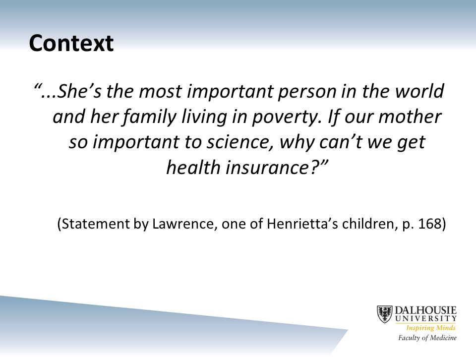Context ...She's the most important person in the world and her family living in poverty.