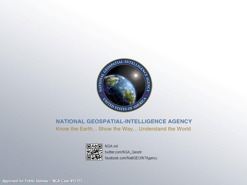 NGA.mil twitter.com/NGA_Geoint facebook.com/NatlGEOINTAgency