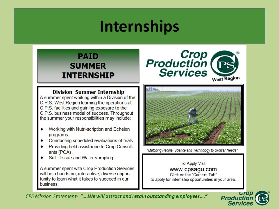 "CPS Mission Statement- ""….We will attract and retain outstanding employees…."" Internships"