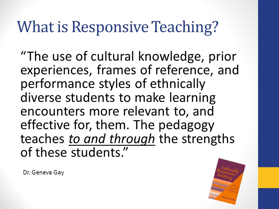 What is Responsive Teaching.
