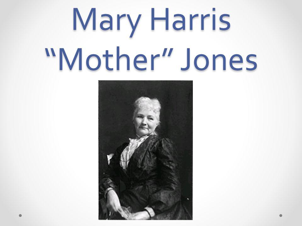 Mary Harris Mother Jones