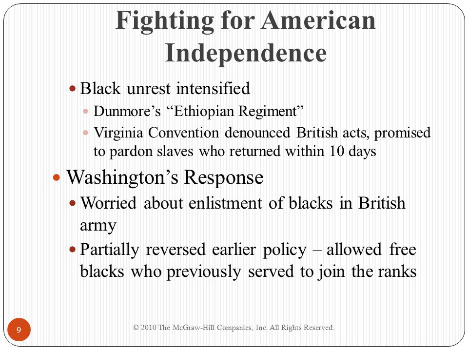 """Fighting for American Independence Black unrest intensified Dunmore's """"Ethiopian Regiment"""" Virginia Convention denounced British acts, promised to par"""