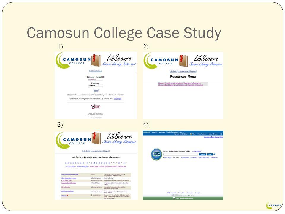 Camosun College Case Study 1) 2) 3)4)