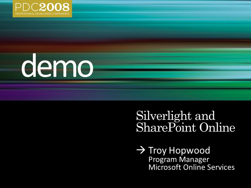  Troy Hopwood Program Manager Microsoft Online Services