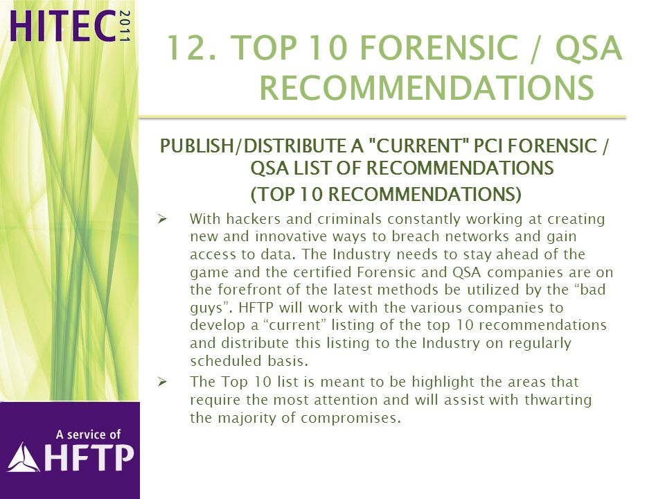 12.TOP 10 FORENSIC / QSA RECOMMENDATIONS PUBLISH/DISTRIBUTE A