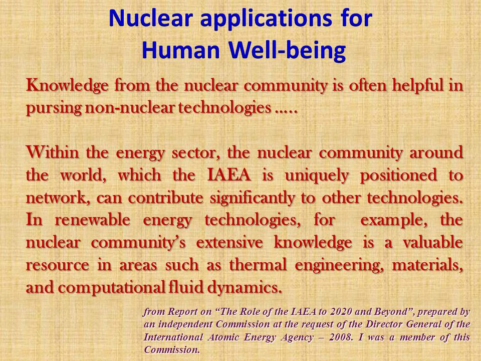 Knowledge from the nuclear community is often helpful in pursing non-nuclear technologies …..