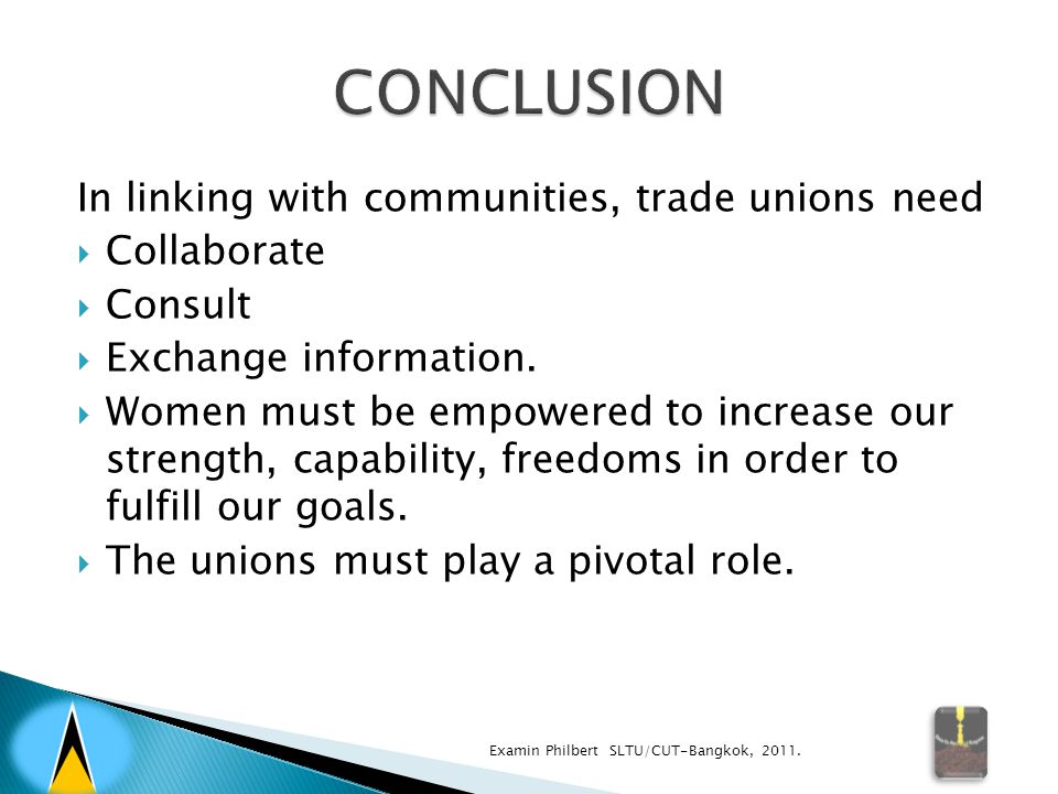 In linking with communities, trade unions need  Collaborate  Consult  Exchange information.