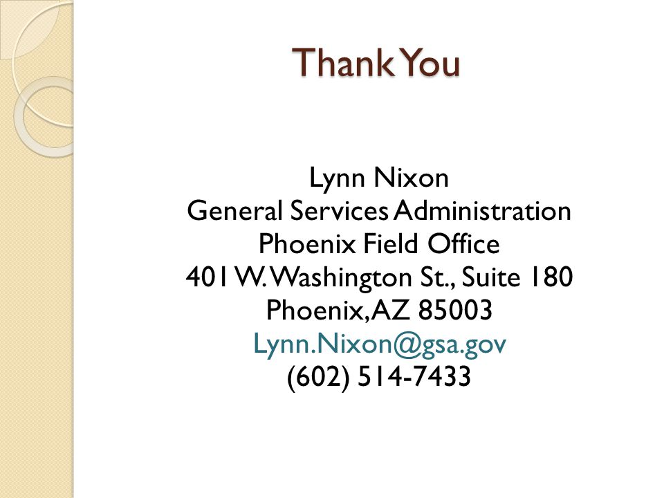 Thank You Lynn Nixon General Services Administration Phoenix Field Office 401 W.