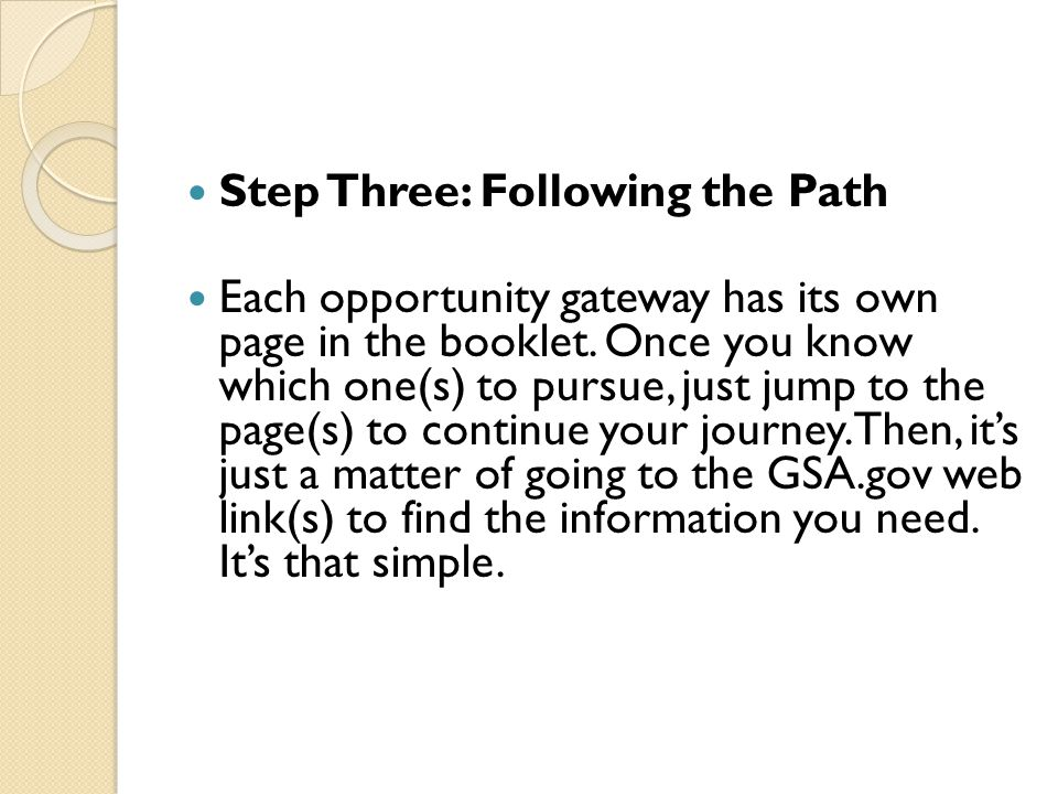 Step Three: Following the Path Each opportunity gateway has its own page in the booklet.