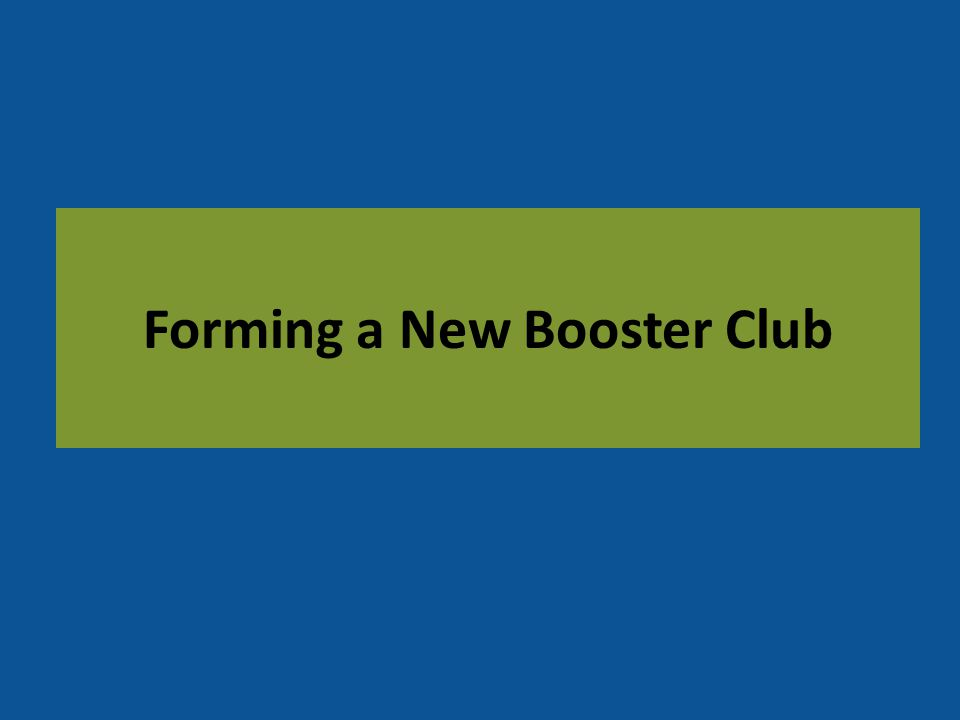 Forming a New Booster Club