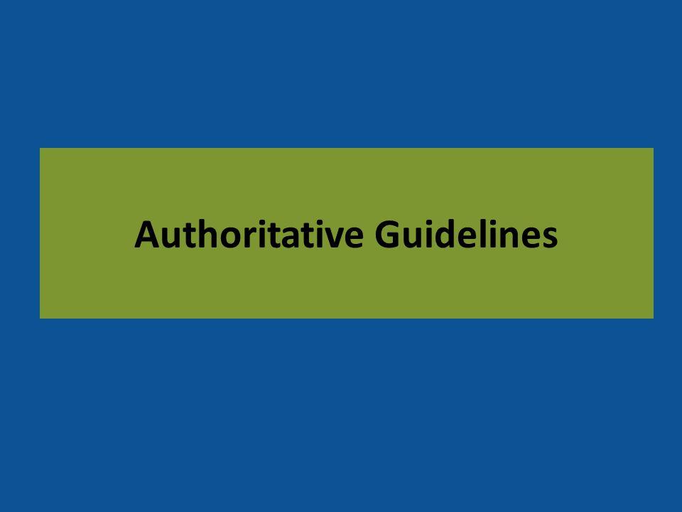 Authoritative Guidelines