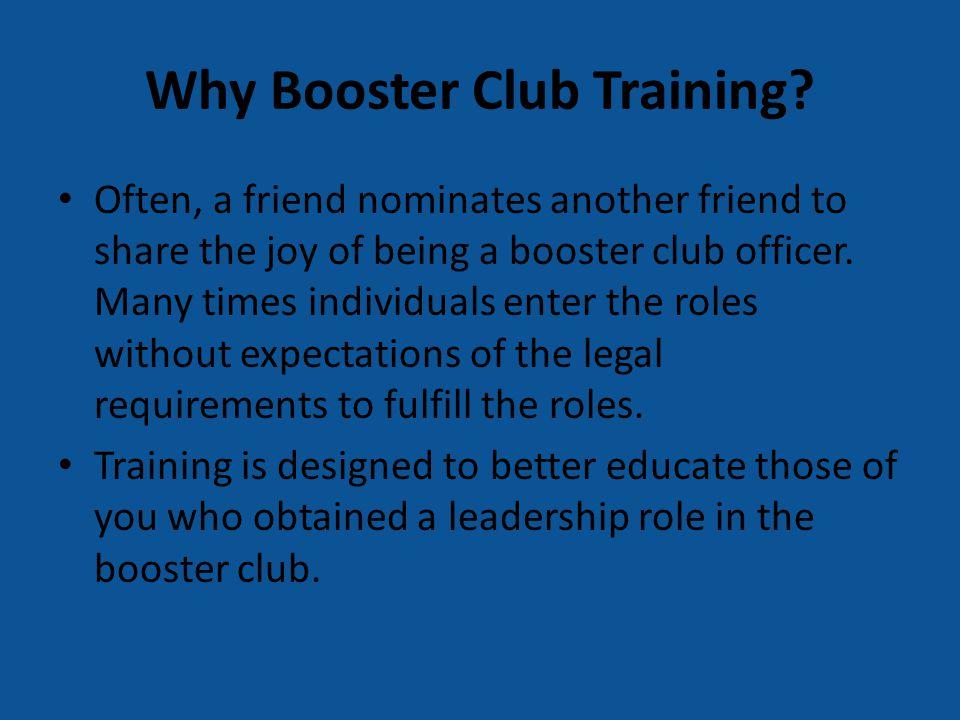 Why Booster Club Training.
