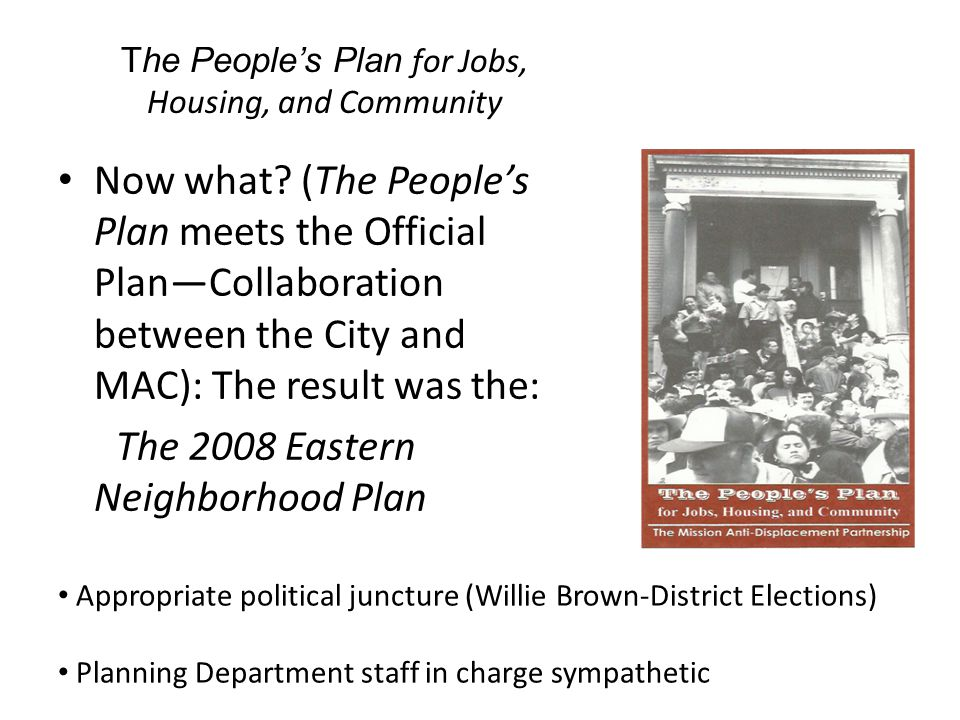 The People's Plan for Jobs, Housing, and Community Now what.