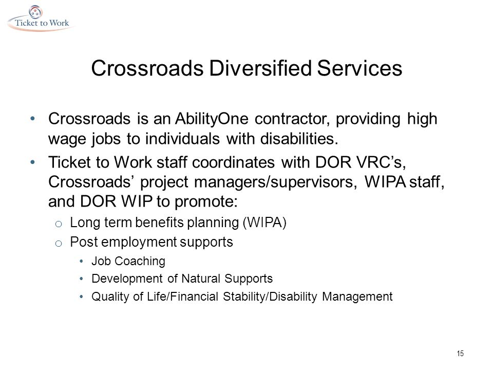 Crossroads Diversified Services Crossroads is an AbilityOne contractor, providing high wage jobs to individuals with disabilities.
