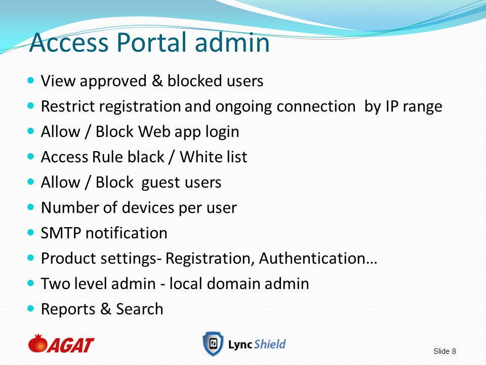 Slide 19 AGAT Security suite - Overview LyncShield and MobilityShield are part of AGAT's Security suite.