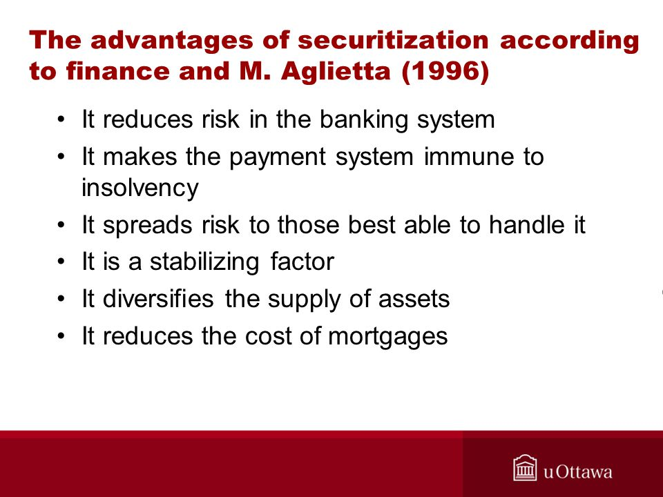 The advantages of securitization according to finance and M.