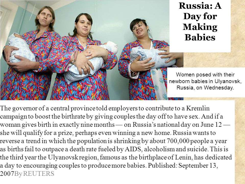 The governor of a central province told employers to contribute to a Kremlin campaign to boost the birthrate by giving couples the day off to have sex.