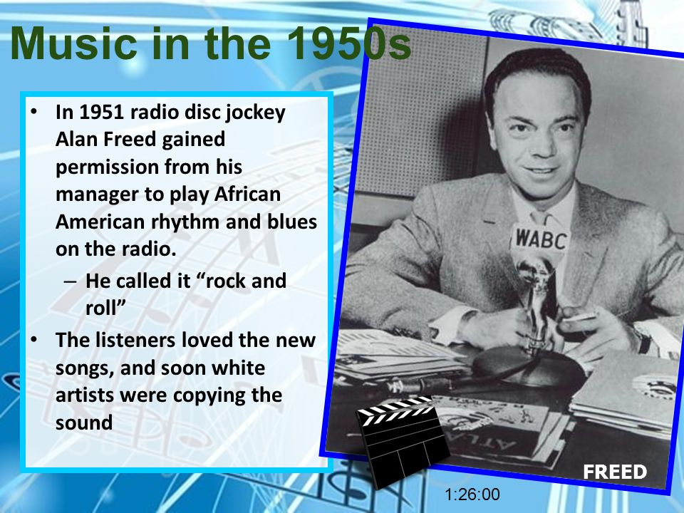 """In 1951 radio disc jockey Alan Freed gained permission from his manager to play African American rhythm and blues on the radio. – He called it """"rock a"""