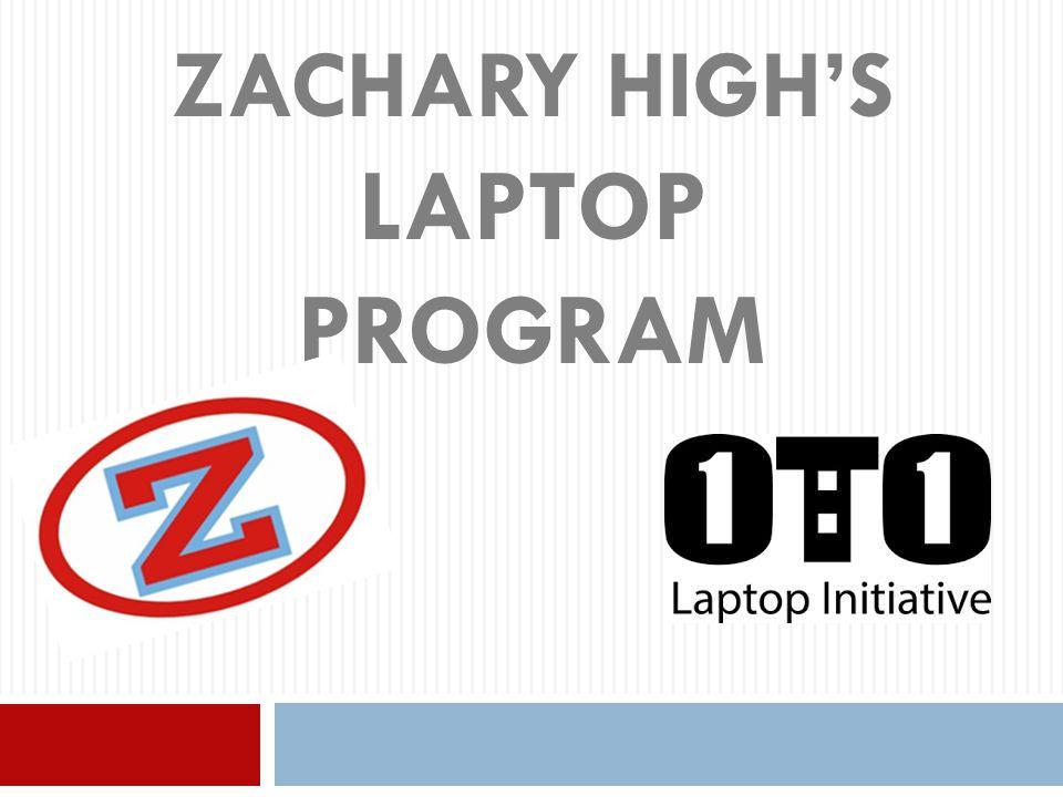ZACHARY HIGH'S LAPTOP PROGRAM