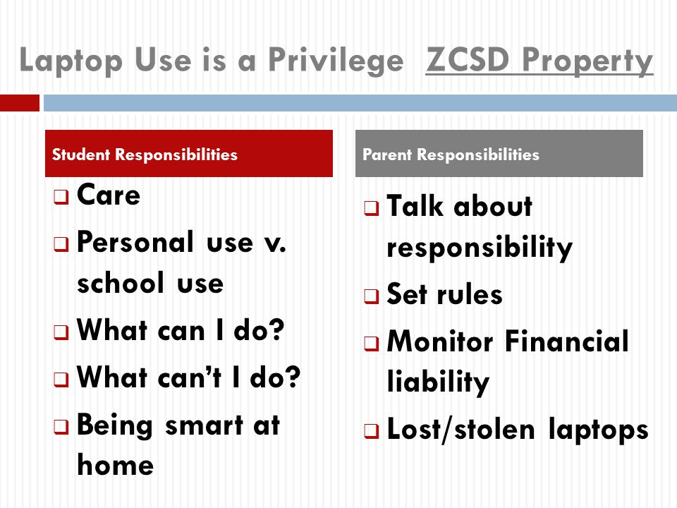 Laptop Use is a Privilege ZCSD Property  Care  Personal use v.