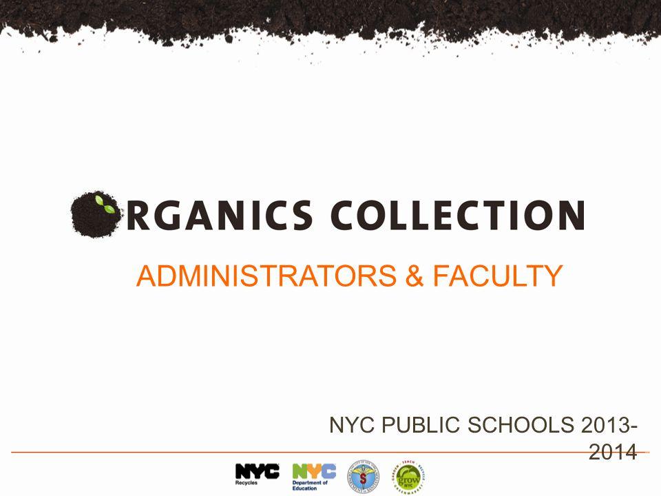 ADMINISTRATORS & FACULTY NYC PUBLIC SCHOOLS 2013- 2014