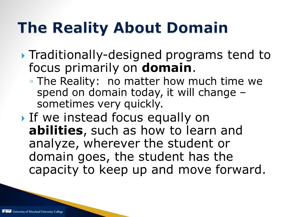  Traditionally-designed programs tend to focus primarily on domain.