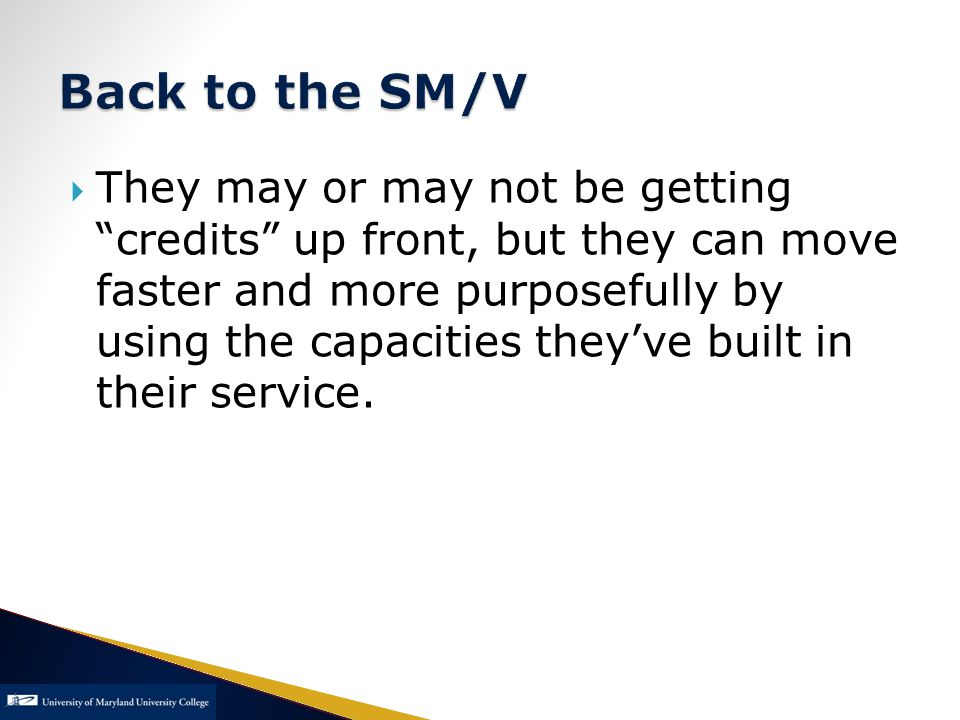  They may or may not be getting credits up front, but they can move faster and more purposefully by using the capacities they've built in their service.