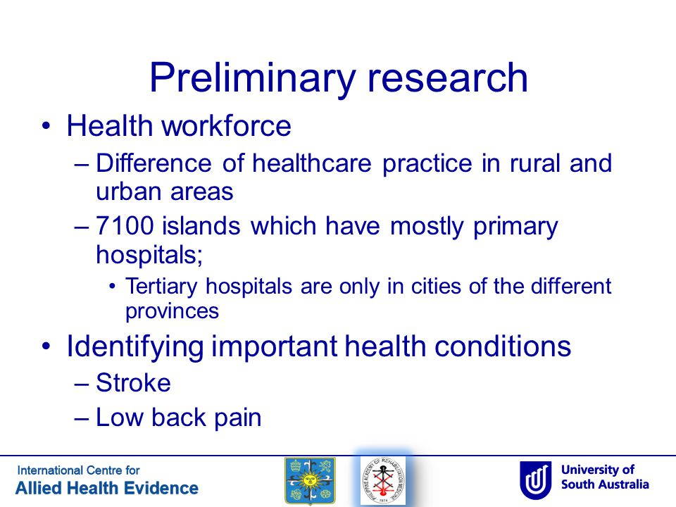 Preliminary research Health workforce –Difference of healthcare practice in rural and urban areas –7100 islands which have mostly primary hospitals; T