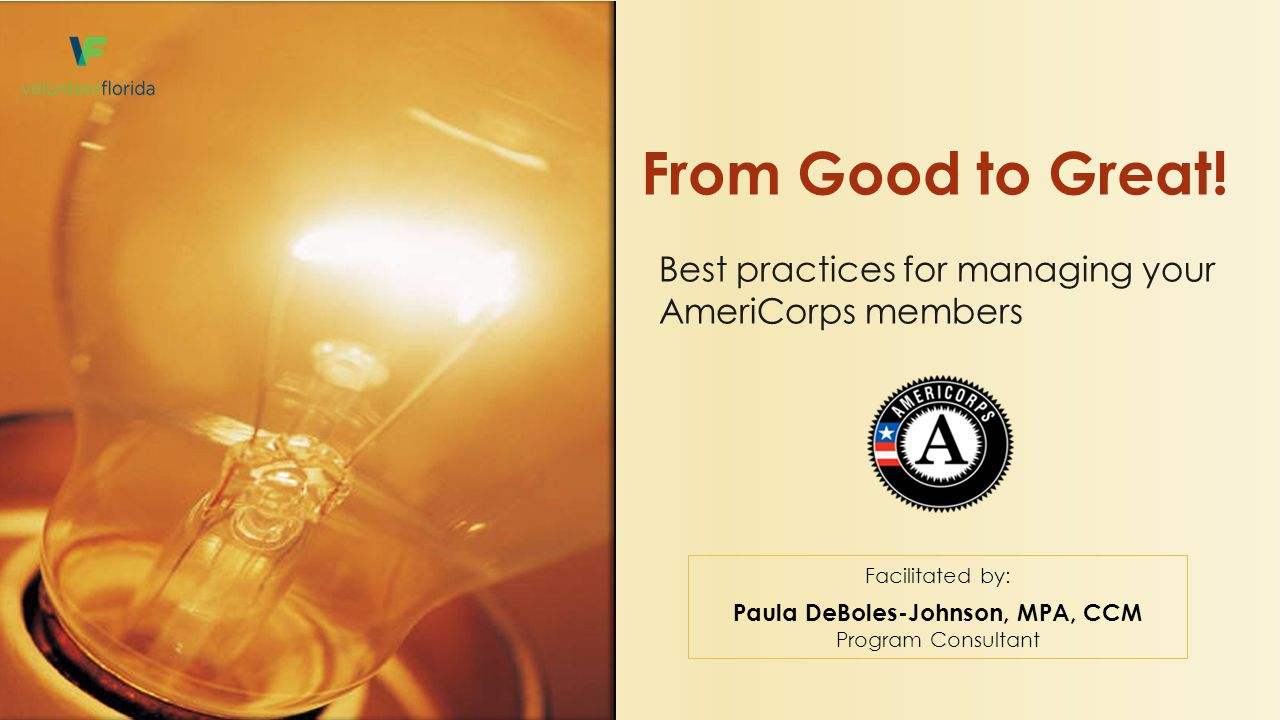 Best practices for managing your AmeriCorps members From Good to Great.