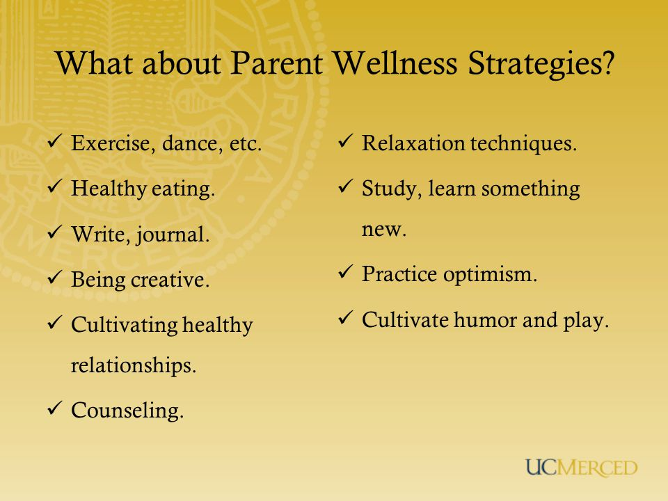 What about Parent Wellness Strategies. Exercise, dance, etc.