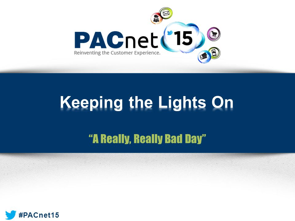 """#PACnet15 """"A Really, Really Bad Day"""""""