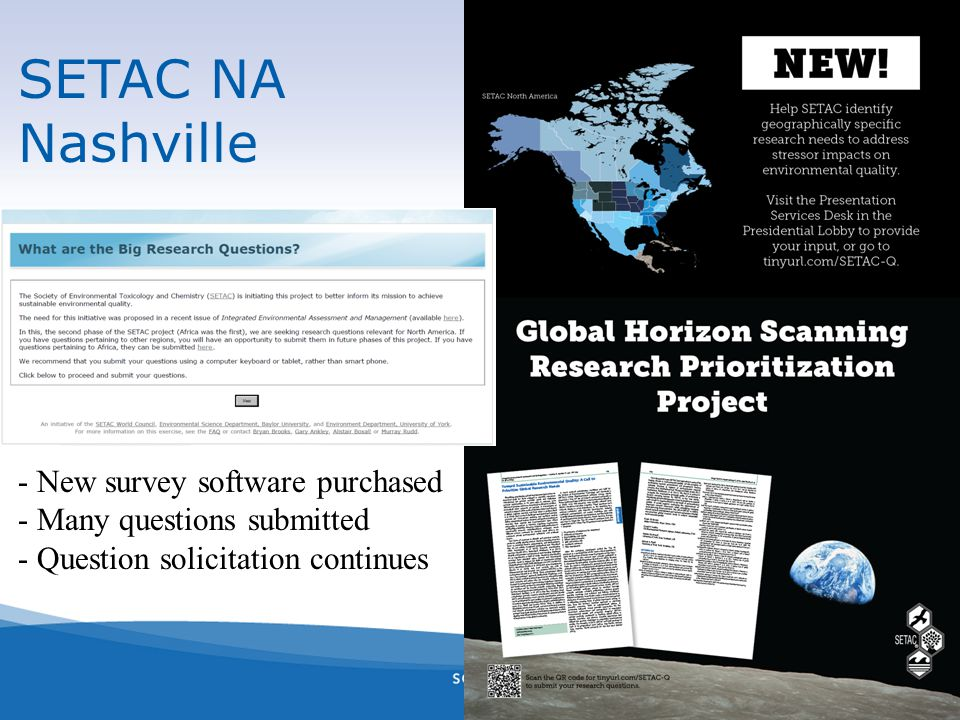 SETAC NA Nashville - New survey software purchased - Many questions submitted - Question solicitation continues