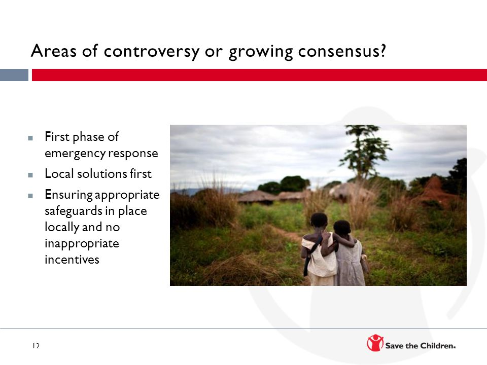 12 Areas of controversy or growing consensus.