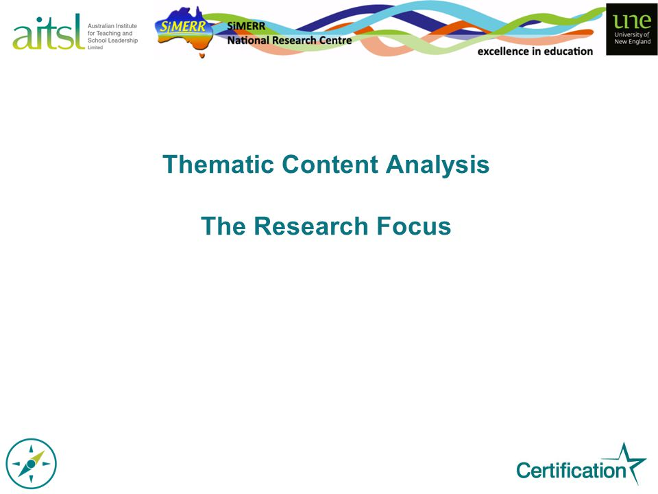 Thematic Content Analysis The Research Focus