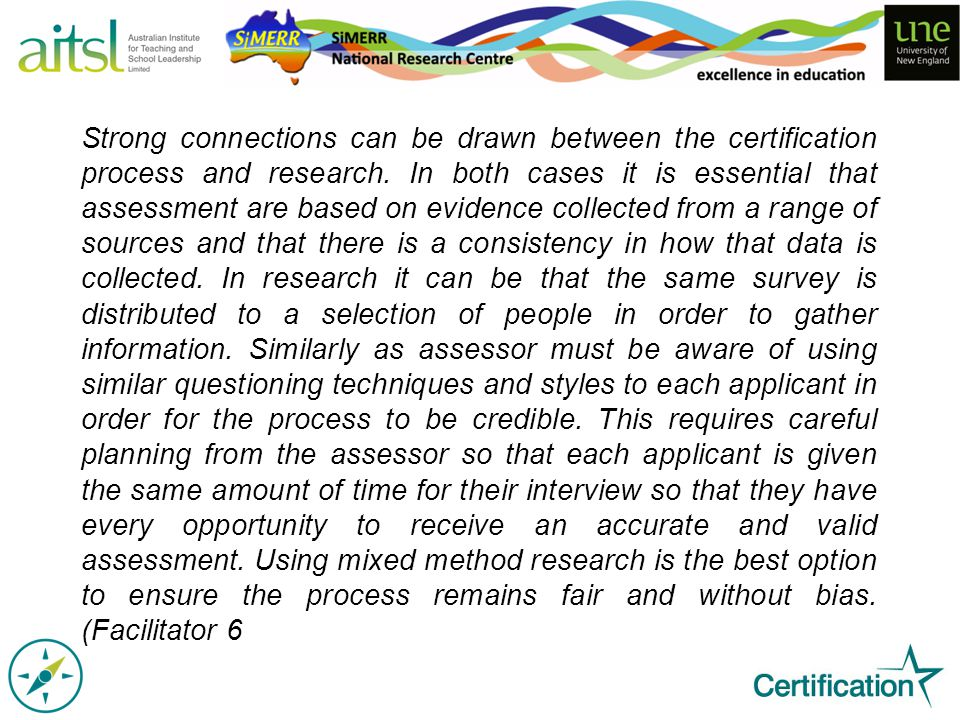 Strong connections can be drawn between the certification process and research.