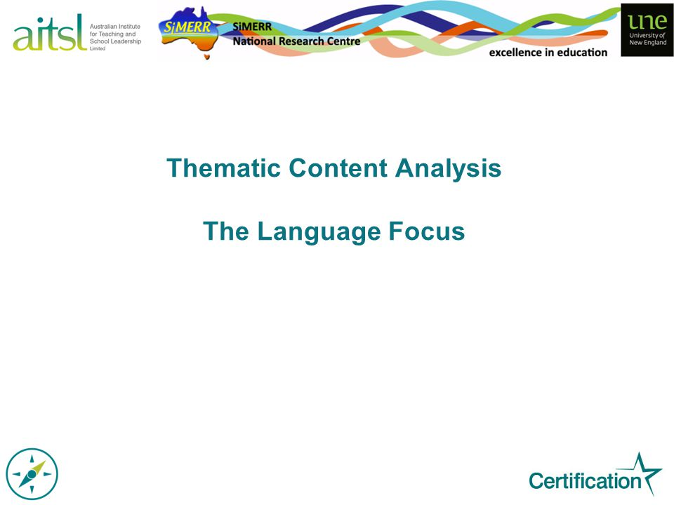 Thematic Content Analysis The Language Focus