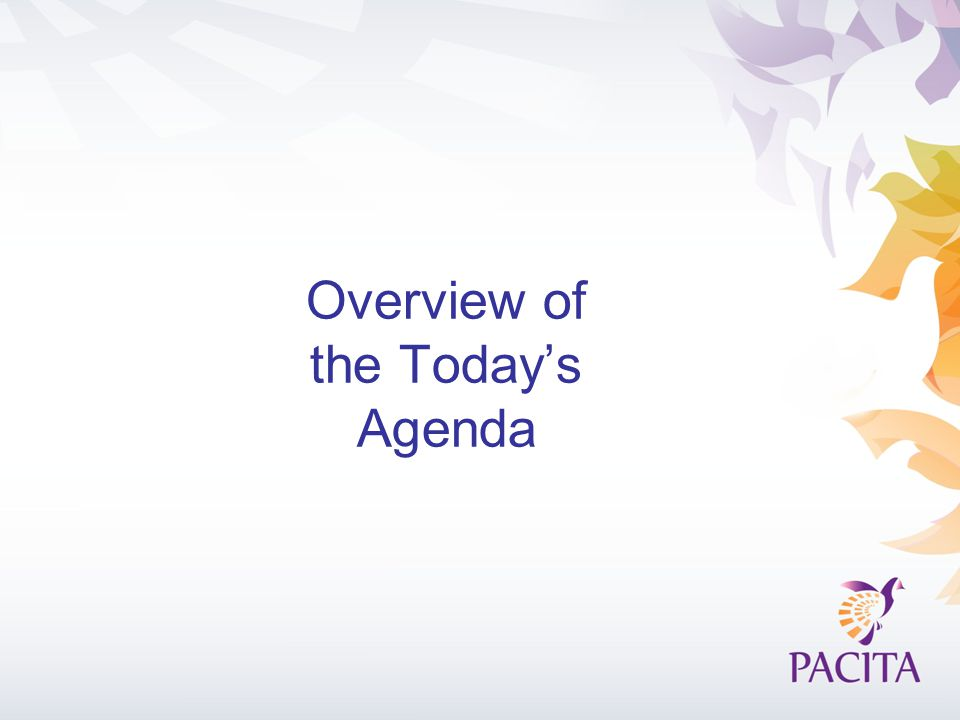 Overview of the Today's Agenda