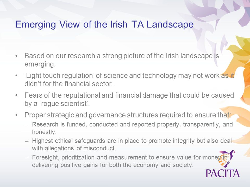 Emerging View of the Irish TA Landscape Based on our research a strong picture of the Irish landscape is emerging.