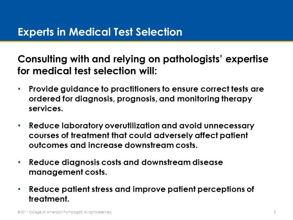 Specialists in Diagnosing Disease Consulting pathologists on disease diagnosis will: Enable coordination with key effectors in ensuring quality, safety, value and lower costs throughout the health system.