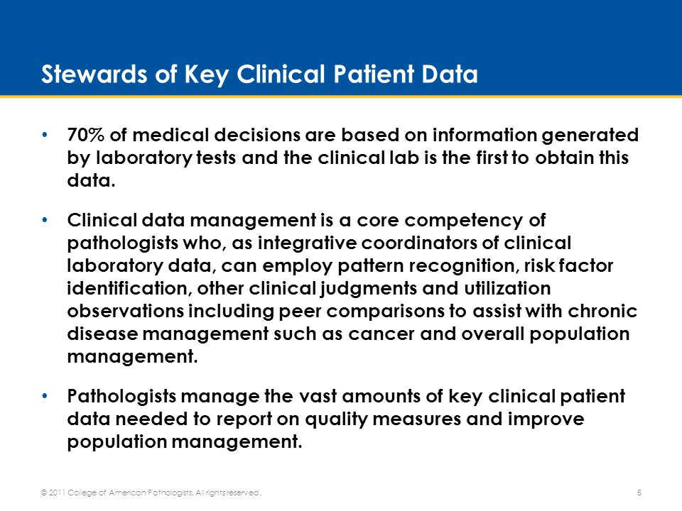 Leaders in Personalized Medicine Pathologists are uniquely qualified to determine the clinical value of complex (and costly) tests.