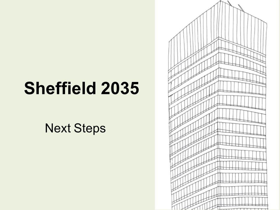Sheffield 2035 - Changing the Conversation.