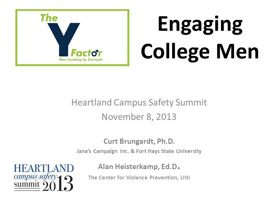 Heartland Campus Safety Summit November 8, 2013 Curt Brungardt, Ph.D.