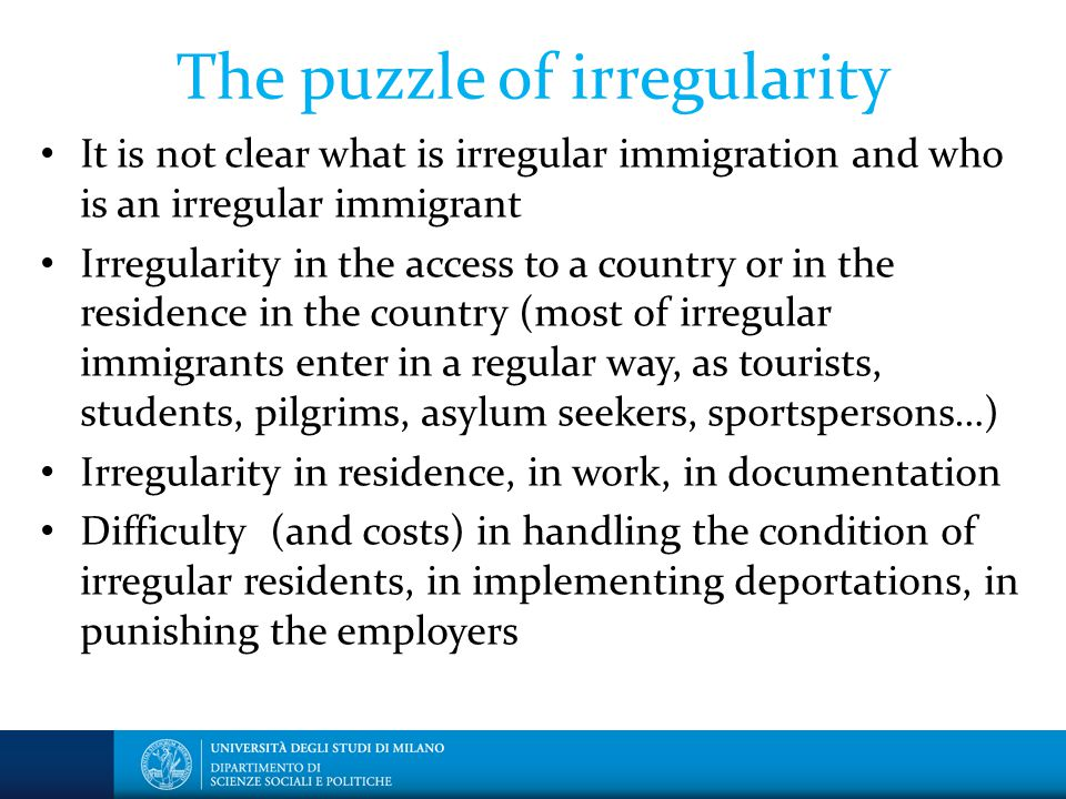 Four visions of irregular migrants The main vision: irregular migrants as vilains (B.Anderson) The opposite vision: irregular migrants as victims An alternative: the heroes of the globalization from below An other vision: undocumented migrants as actors struggling for a better life, embedded in networks, sponsored by native families and solidarity institutions