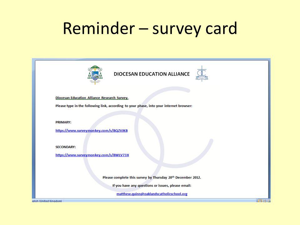 Reminder – survey card