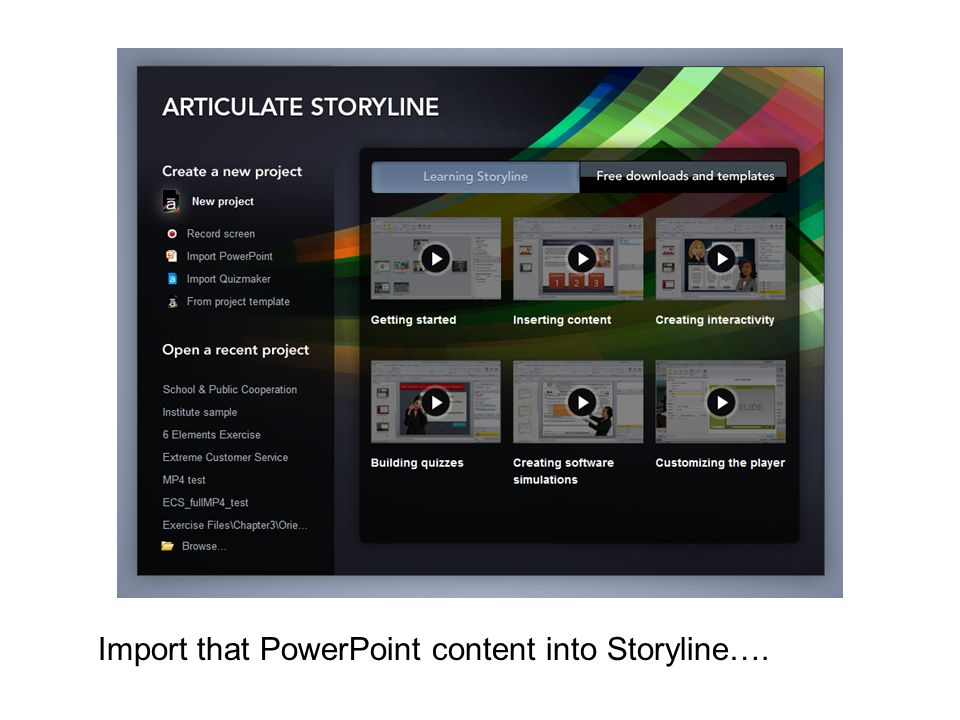 Import that PowerPoint content into Storyline….