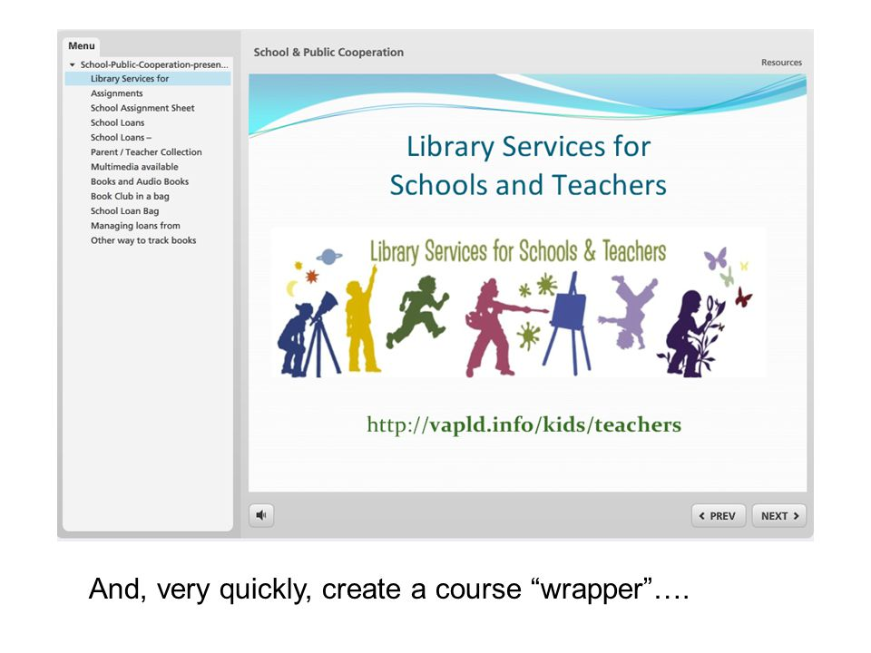 And, very quickly, create a course wrapper ….