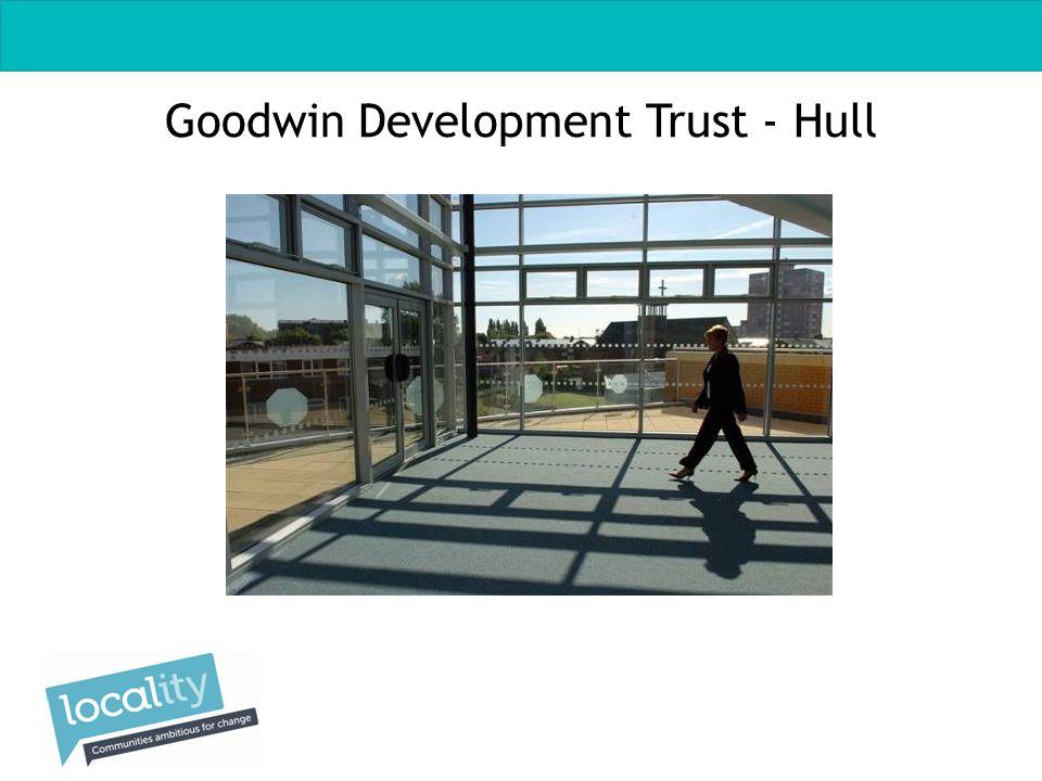 Goodwin Development Trust - Hull