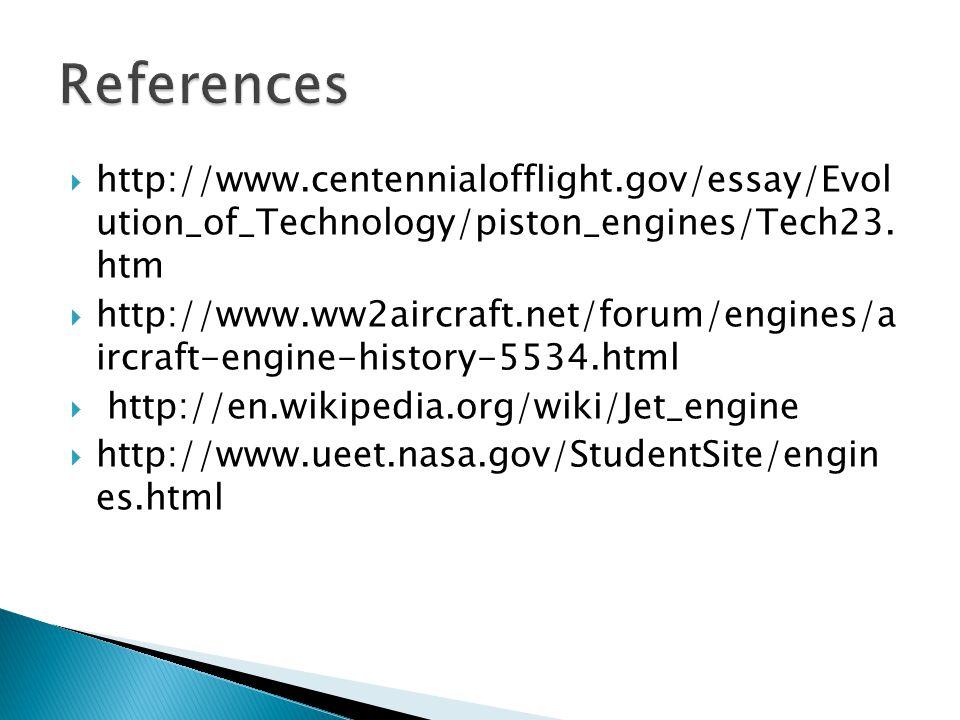  http://www.centennialofflight.gov/essay/Evol ution_of_Technology/piston_engines/Tech23.