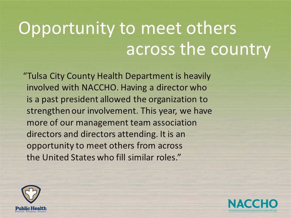 Tulsa City County Health Department is heavily involved with NACCHO.